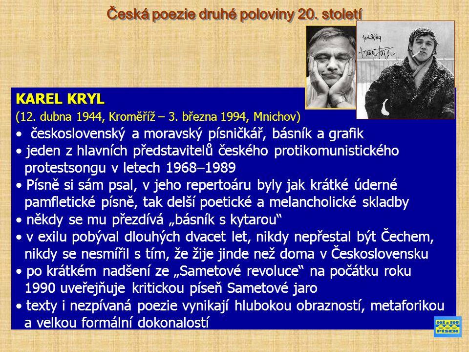 KAREL KRYL (12. dubna 1944, Kroměříž – 3.
