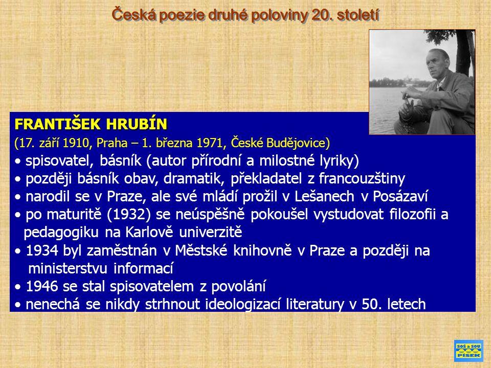 FRANTIŠEK HRUBÍN (17. září 1910, Praha – 1.