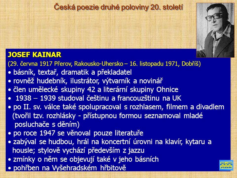 JOSEF KAINAR (29. června 1917 Přerov, Rakousko-Uhersko – 16.