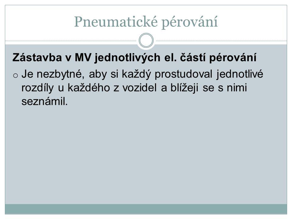 Pneumatické pérování Zástavba v MV jednotlivých el.