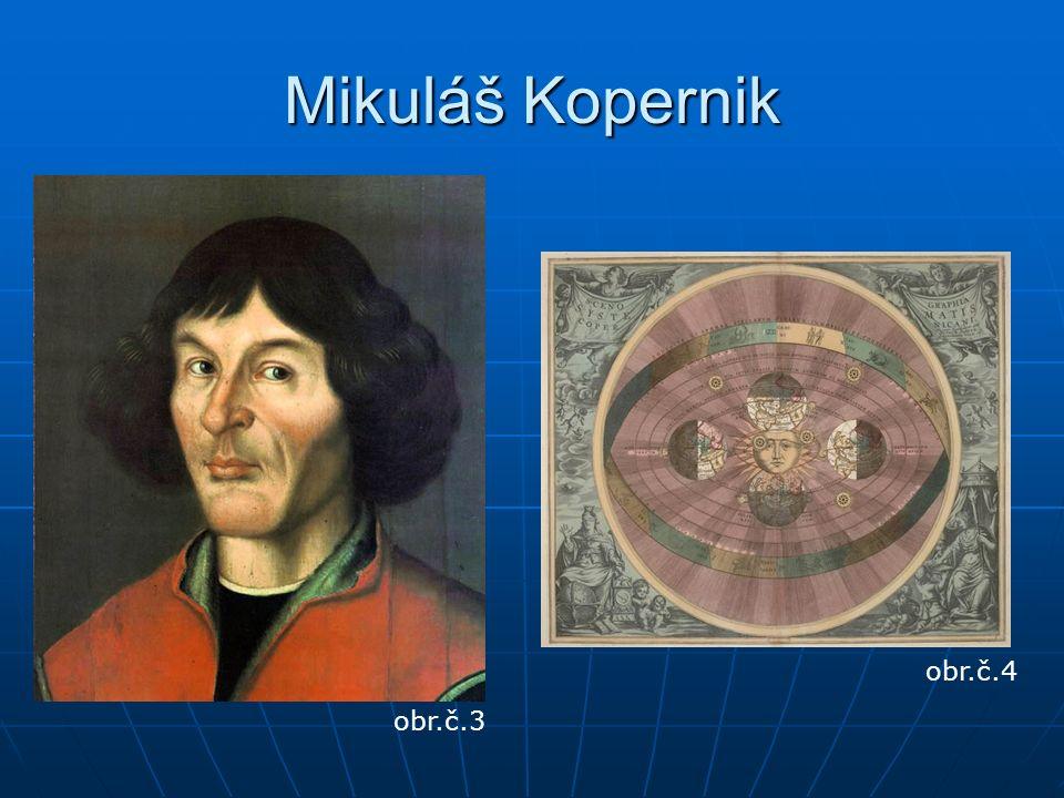 Mikuláš Kopernik obr.č.3 obr.č.4