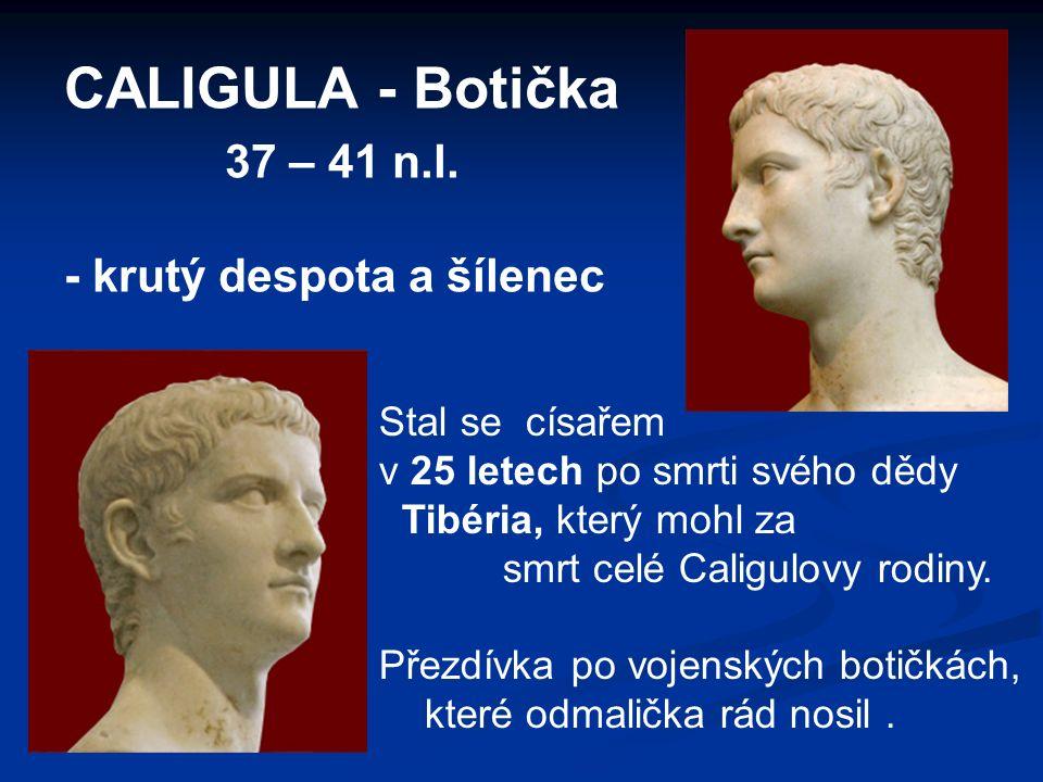 CALIGULA - Botička 37 – 41 n.l.