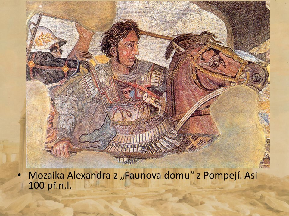 "Mozaika Alexandra z ""Faunova domu"" z Pompejí. Asi 100 př.n.l."
