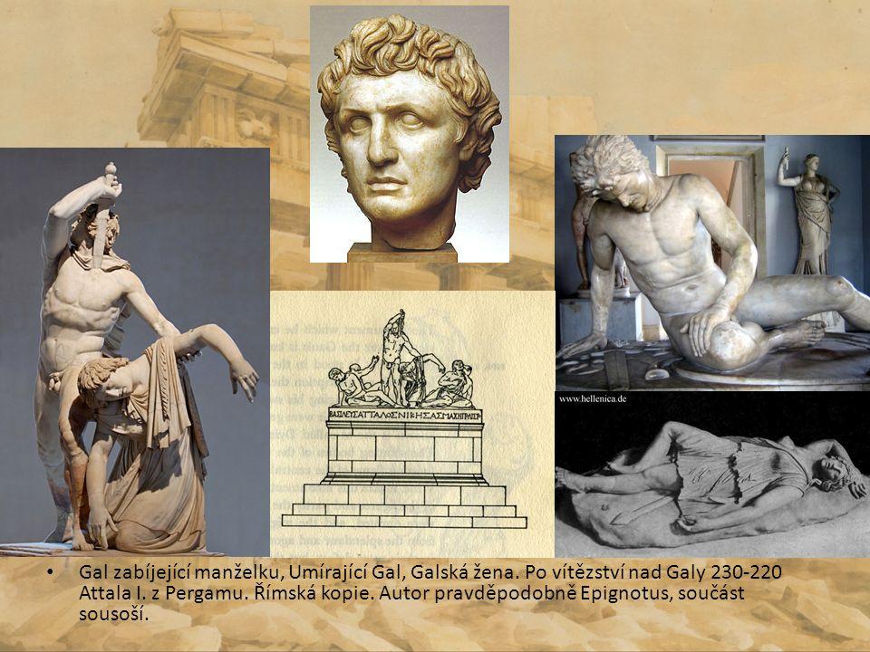 Gal zabíjející manželku, Umírající Gal, Galská žena. Po vítězství nad Galy 230-220 Attala I. z Pergamu. Římská kopie. Autor pravděpodobně Epignotus, s