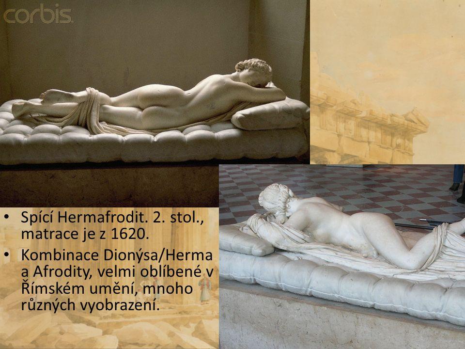 Spící Hermafrodit. 2. stol., matrace je z 1620. Kombinace Dionýsa/Herma a Afrodity, velmi oblíbené v Římském umění, mnoho různých vyobrazení.