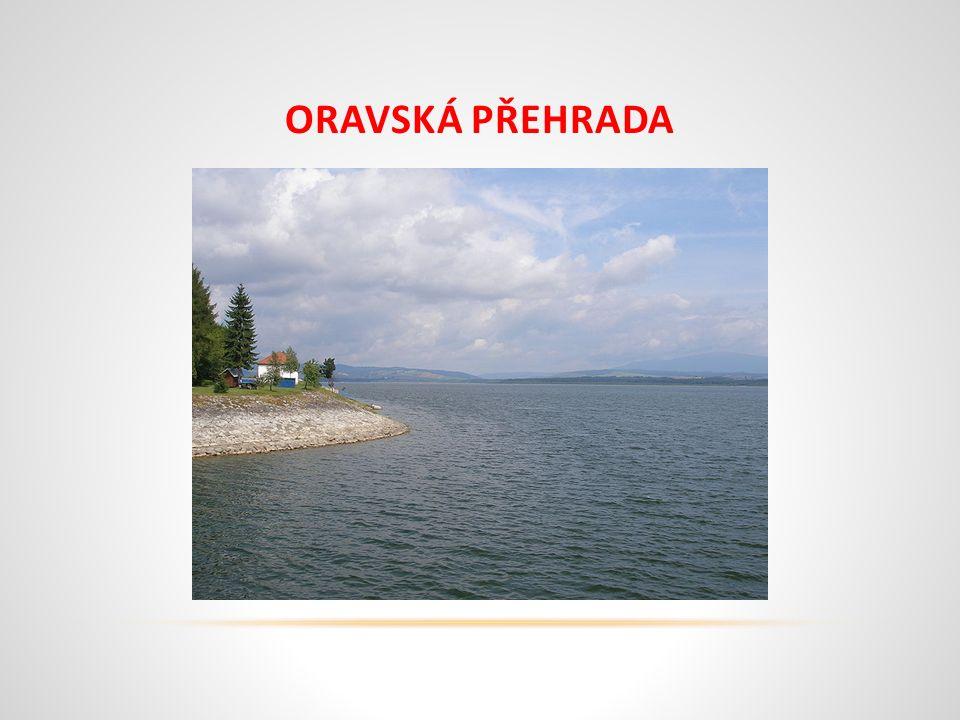 ORAVSKÁ PŘEHRADA