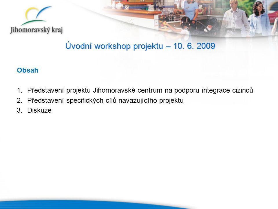 Úvodní workshop projektu – 10. 6.