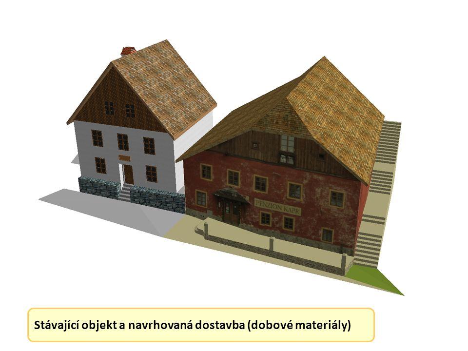 Stávající objekt a navrhovaná dostavba (dobové materiály)