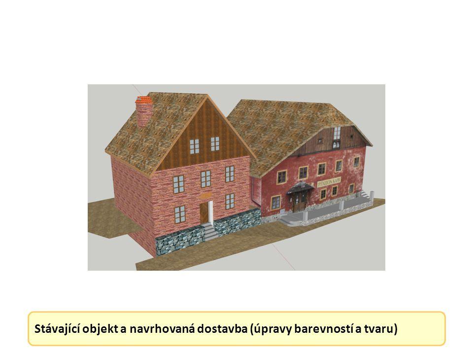 Stávající objekt a navrhovaná dostavba (úpravy barevností a tvaru)