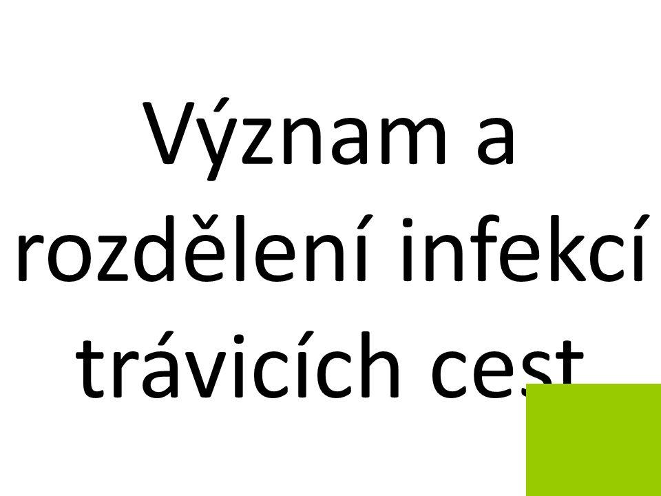 Význam a rozdělení infekcí trávicích cest