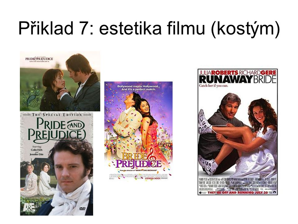 Přiklad 7: estetika filmu (kostým)