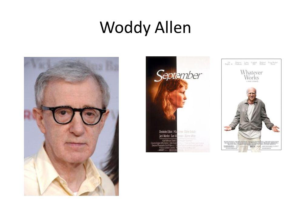 Woddy Allen