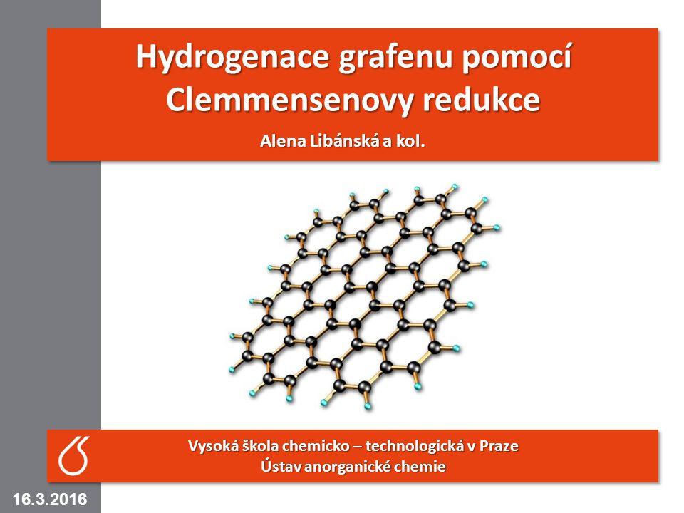 1 Hydrogenace grafenu pomocí Clemmensenovy redukce Alena Libánská a kol.