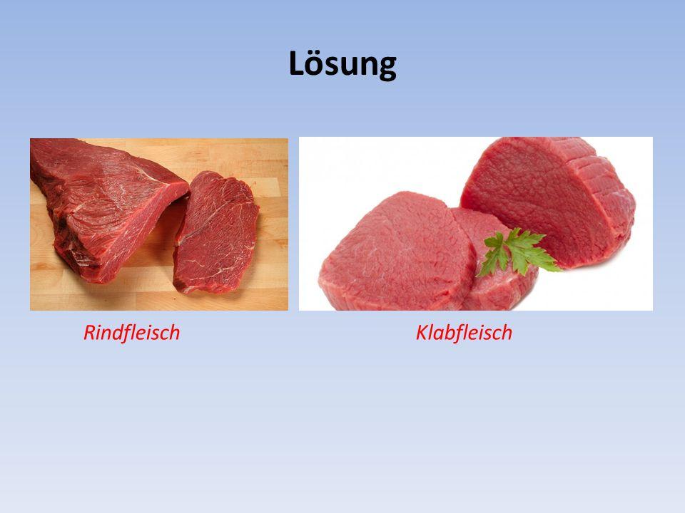 Lösung RindfleischKlabfleisch