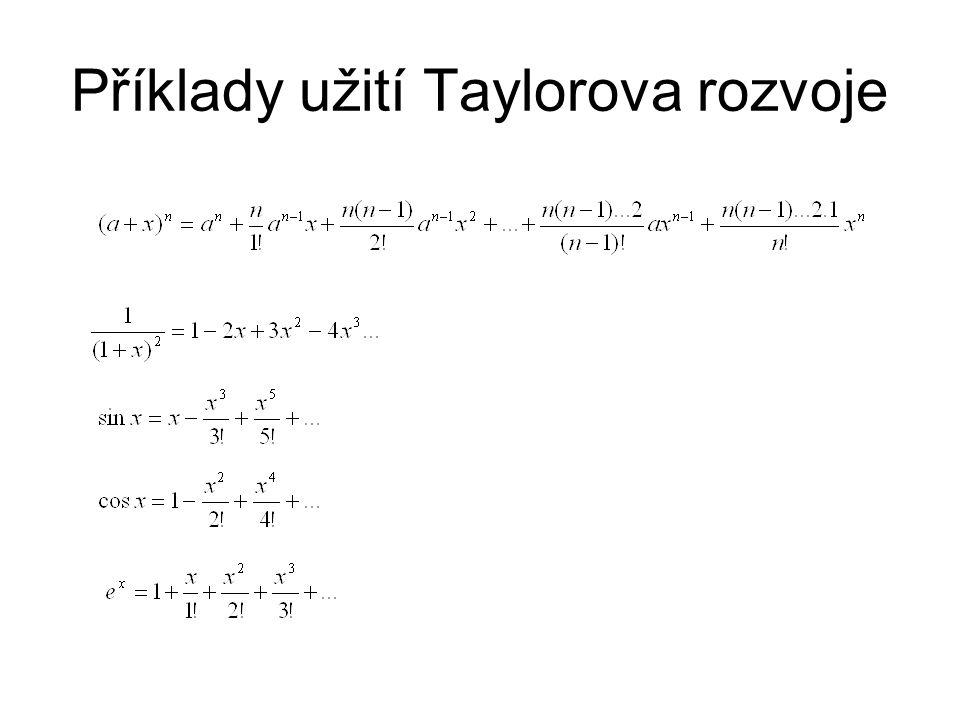 Příklady užití Taylorova rozvoje