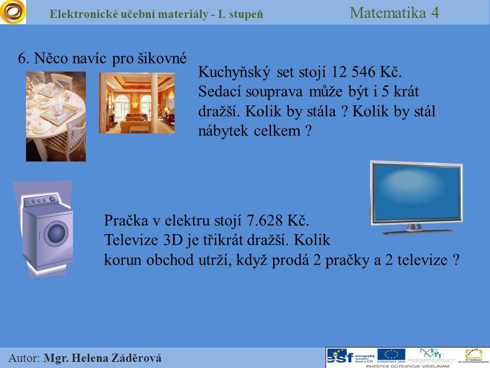 Elektronické učební materiály - I.stupeň Matematika 4 Autor: Mgr.