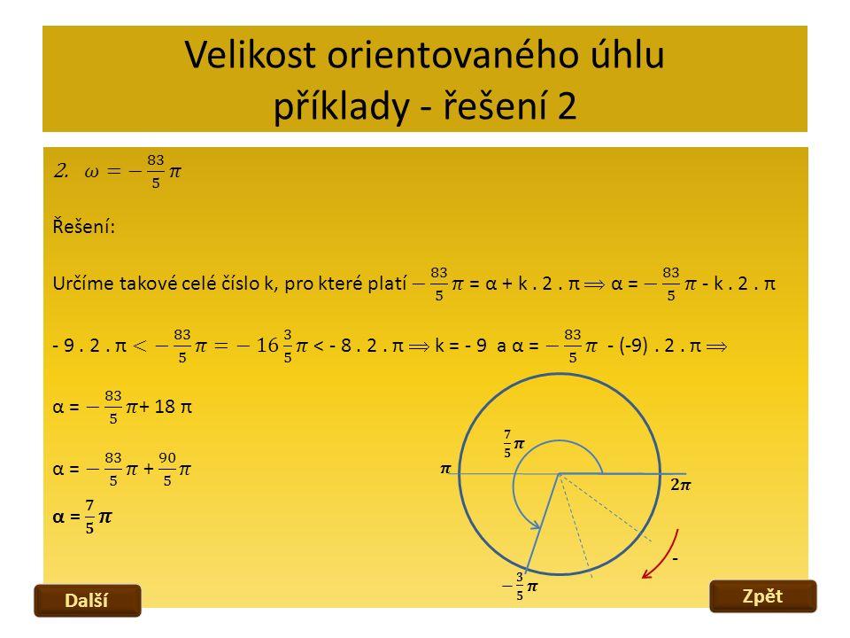 Velikost orientovaného úhlu příklady - řešení 2 Zpět Další -
