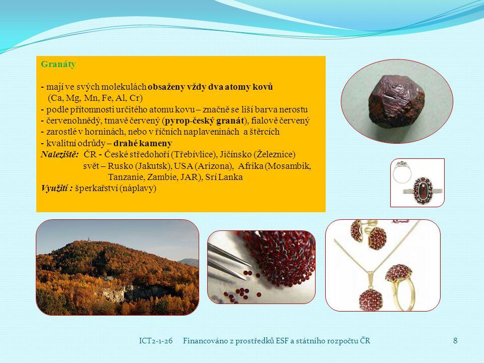 9 ICT2-1-26 Financováno z prostředků ESF a státního rozpočtu ČR Organolity (nerosty organického původu) Jantar -směs utuhlých pryskyřic pocházejících z třetihorních jehličnatých stromů - vytváří valouny, nebo zrna žluté barvy - průhledný - medově žlutá barva Využití : šperkařství (náramky, náhrdelníky) Naleziště : Baltské moře-východní pobřeží, Ukrajina, Švédsko, Barma, Dominikánská republika