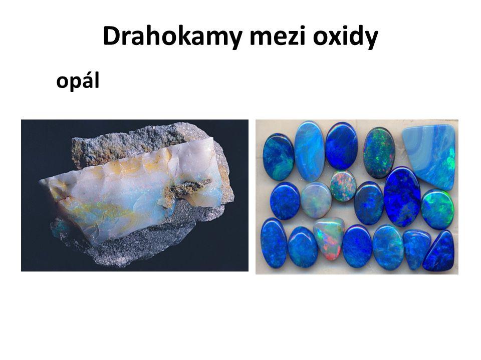 Drahokamy mezi oxidy opál