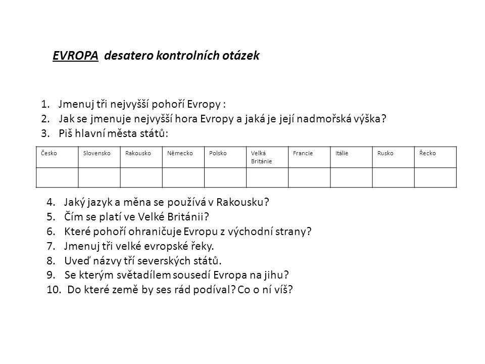EVROPA desatero kontrolních otázek 1.