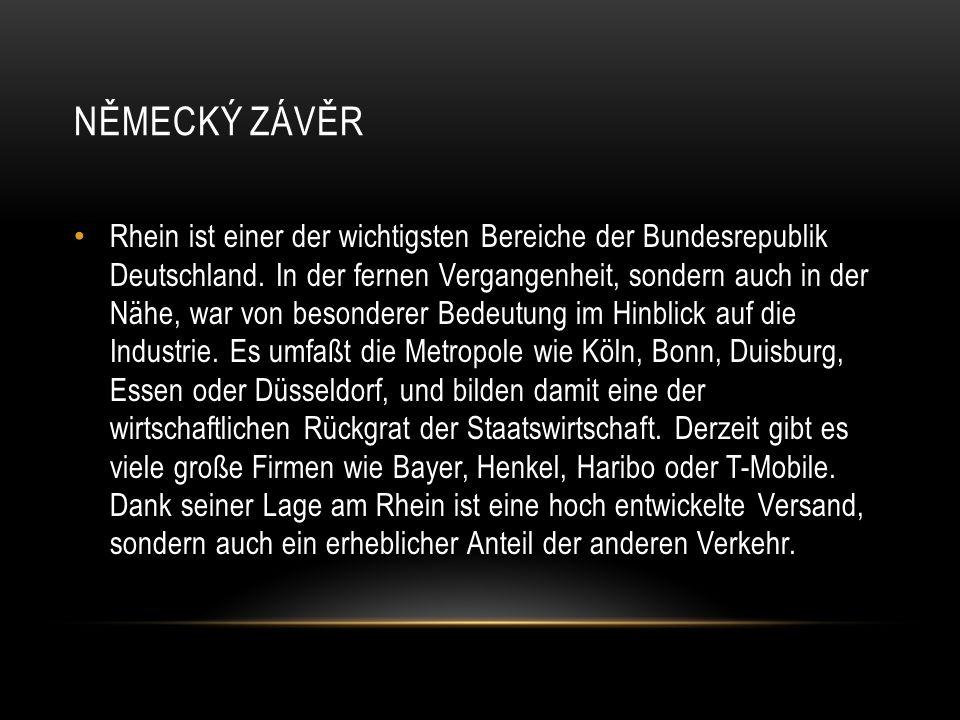 NĚMECKÝ ZÁVĚR Rhein ist einer der wichtigsten Bereiche der Bundesrepublik Deutschland.