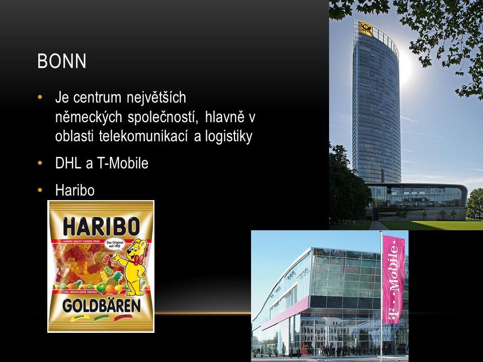 BONN Je centrum největších německých společností, hlavně v oblasti telekomunikací a logistiky DHL a T-Mobile Haribo