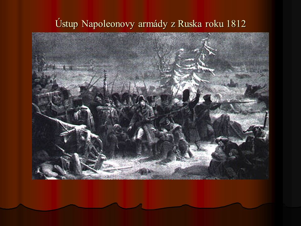 Ústup Napoleonovy armády z Ruska roku 1812