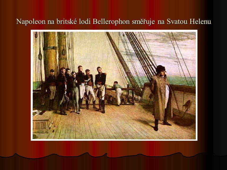 Napoleon na britské lodi Bellerophon směřuje na Svatou Helenu