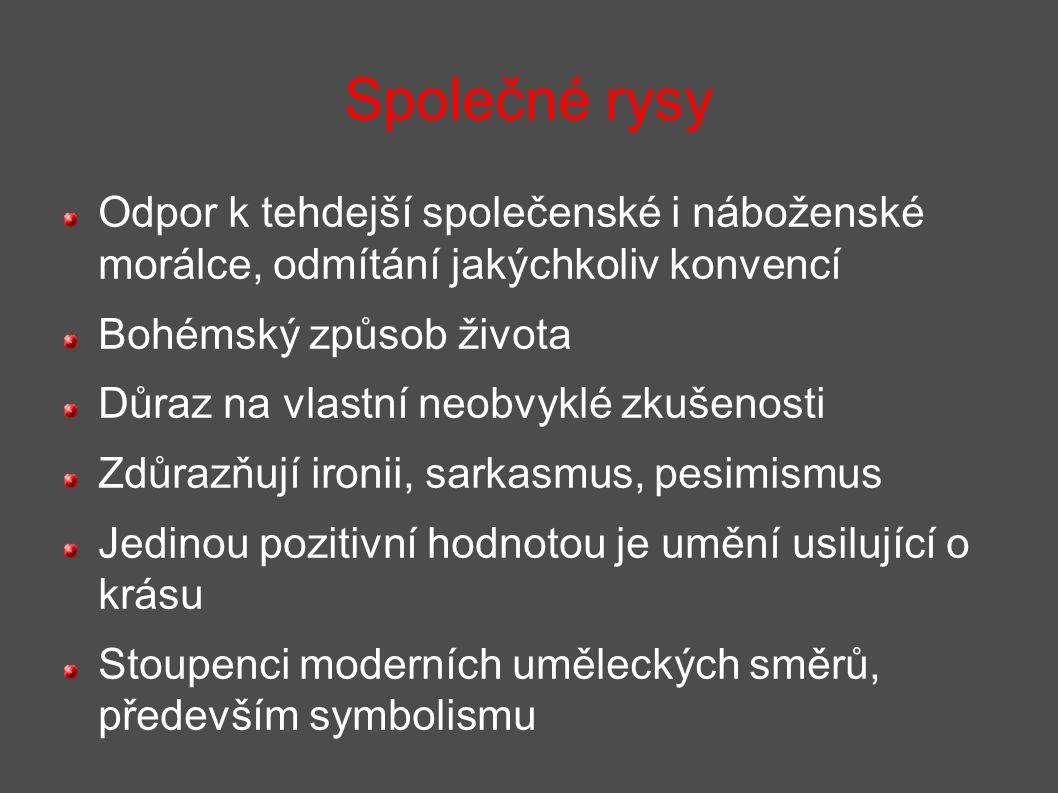 Verlainova tvorba se vyznačuje lyrismem a hudebností, je mistrem v zachycení nálad a bezprostřednosti.