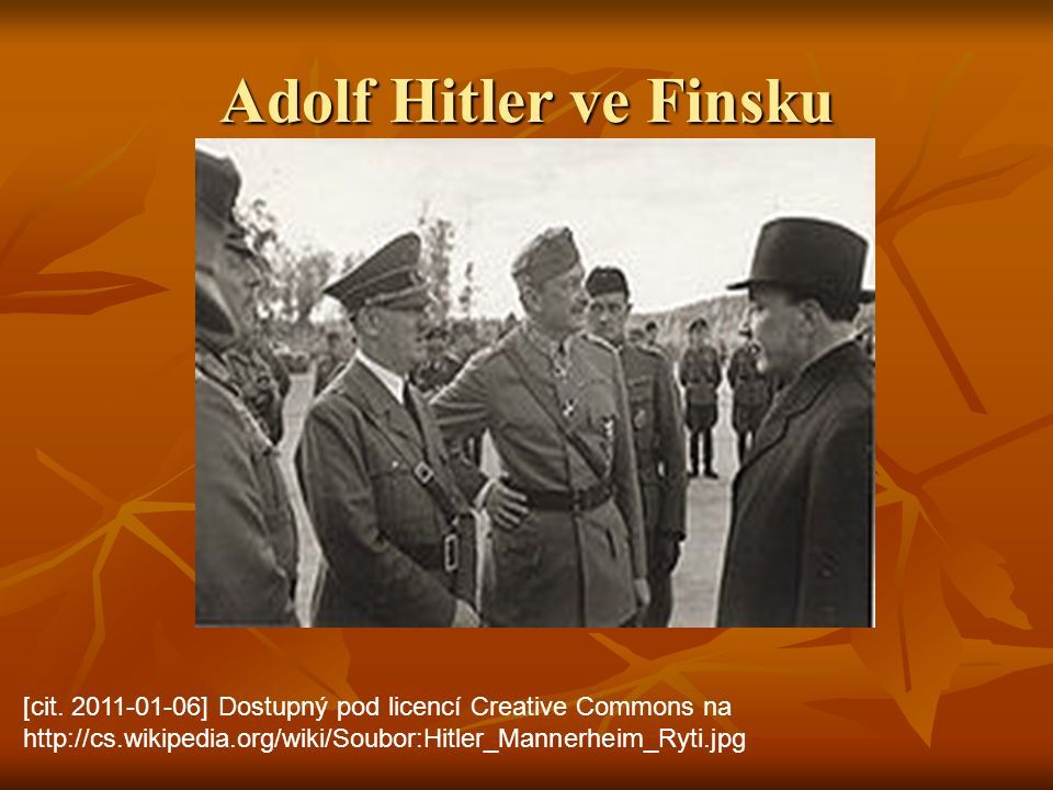 Adolf Hitler ve Finsku [cit.