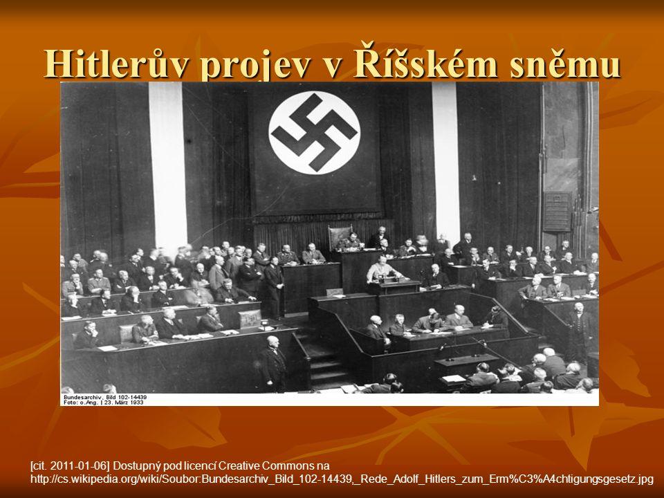 Hitlerův projev v Říšském sněmu [cit. 2011-01-06] Dostupný pod licencí Creative Commons na http://cs.wikipedia.org/wiki/Soubor:Bundesarchiv_Bild_102-1