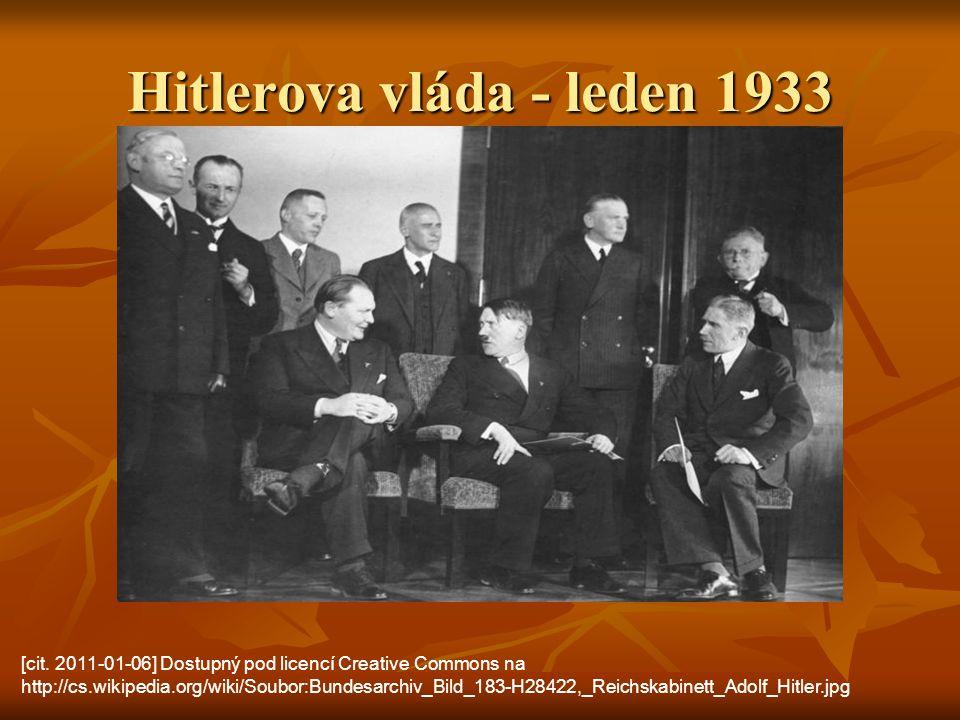 Hitlerova vláda - leden 1933 [cit. 2011-01-06] Dostupný pod licencí Creative Commons na http://cs.wikipedia.org/wiki/Soubor:Bundesarchiv_Bild_183-H284