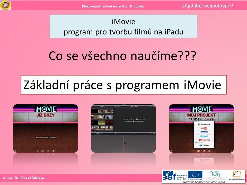 Elektronické učební materiály - II.stupeň Digitální technologie 9 Autor: Bc.