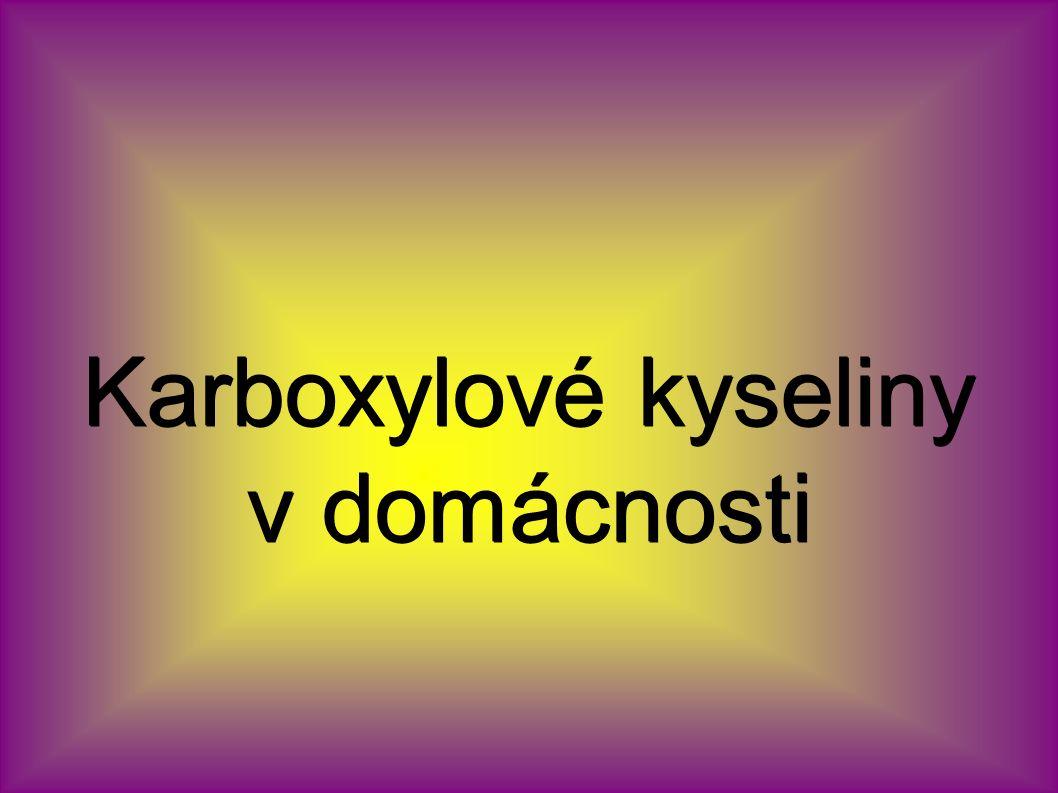 Karboxylové kyseliny v domácnosti