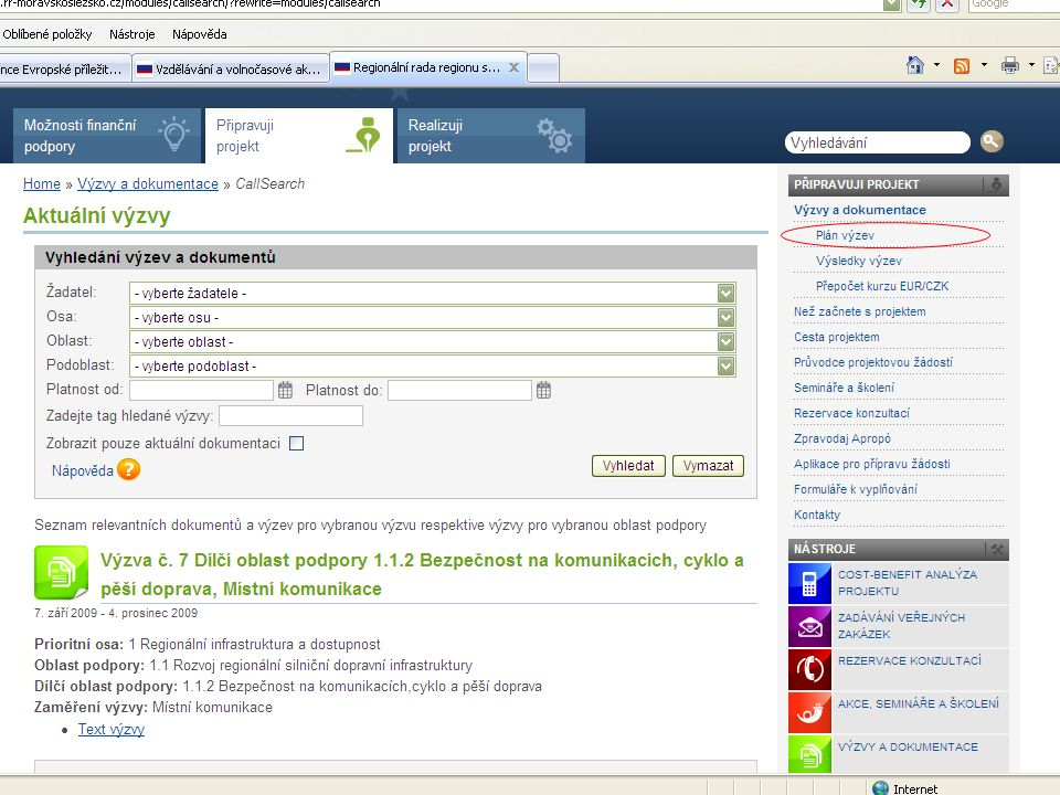 Příprava projektu obecně Časová a administrativní náročnost Nutné finanční zajištění (nejsou poskytovány zálohové platby) Formální požadavky nekončí podáním projektu