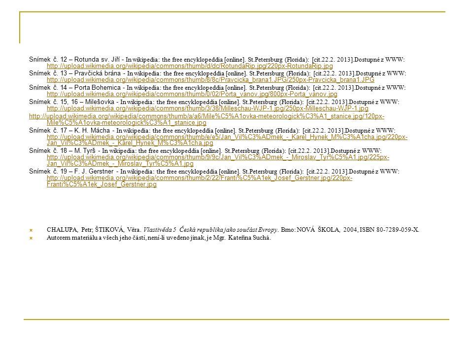 CITACE Snímek č. 12 – Rotunda sv. Jiří - In wikipedia: the free encyklopeddia [online].