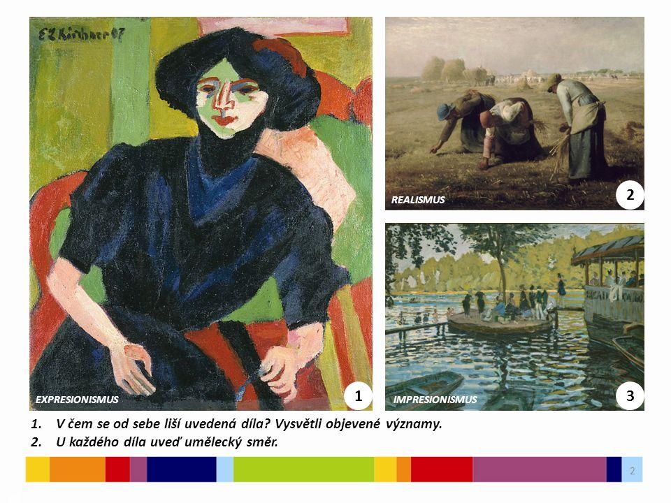 3 03 3.Jaké výrazové prostředky jsou charakteristické pro tvorbu expresionistů.