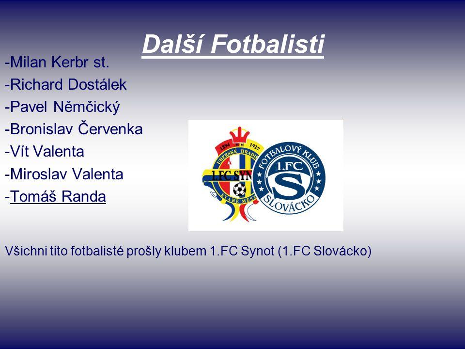 Další Fotbalisti -Milan Kerbr st.