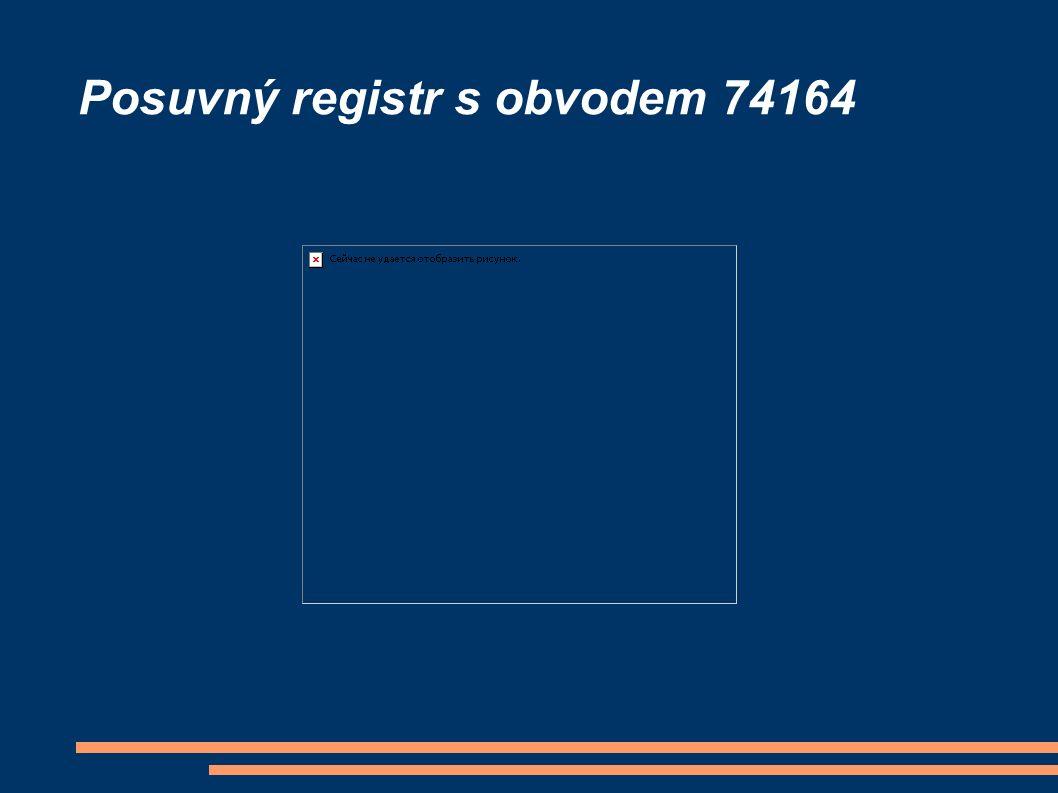 Posuvný registr s obvodem 74164