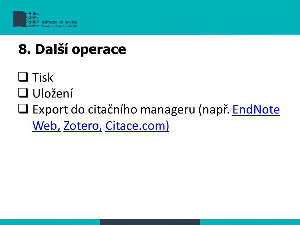  Tisk  Uložení  Export do citačního manageru (např.