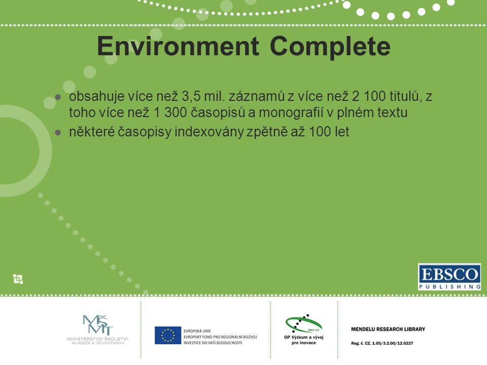 Environment Complete ●obsahuje více než 3,5 mil.