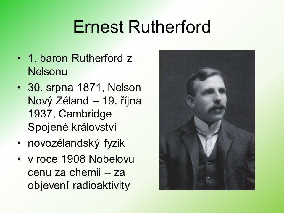 Rutherfordův model – planetární –navrhl Ernest Rutherford v roce 1911 –atom je složen z velmi malého hmotného jádra, kolem nějž obíhají elektrony ve vzdálenosti cca 10 000-krát větší než je poloměr jádra atomu