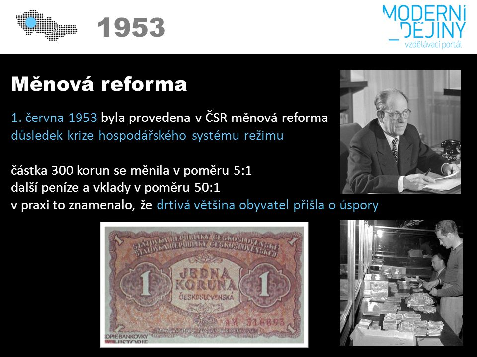 1950 1953 Měnová reforma 1.