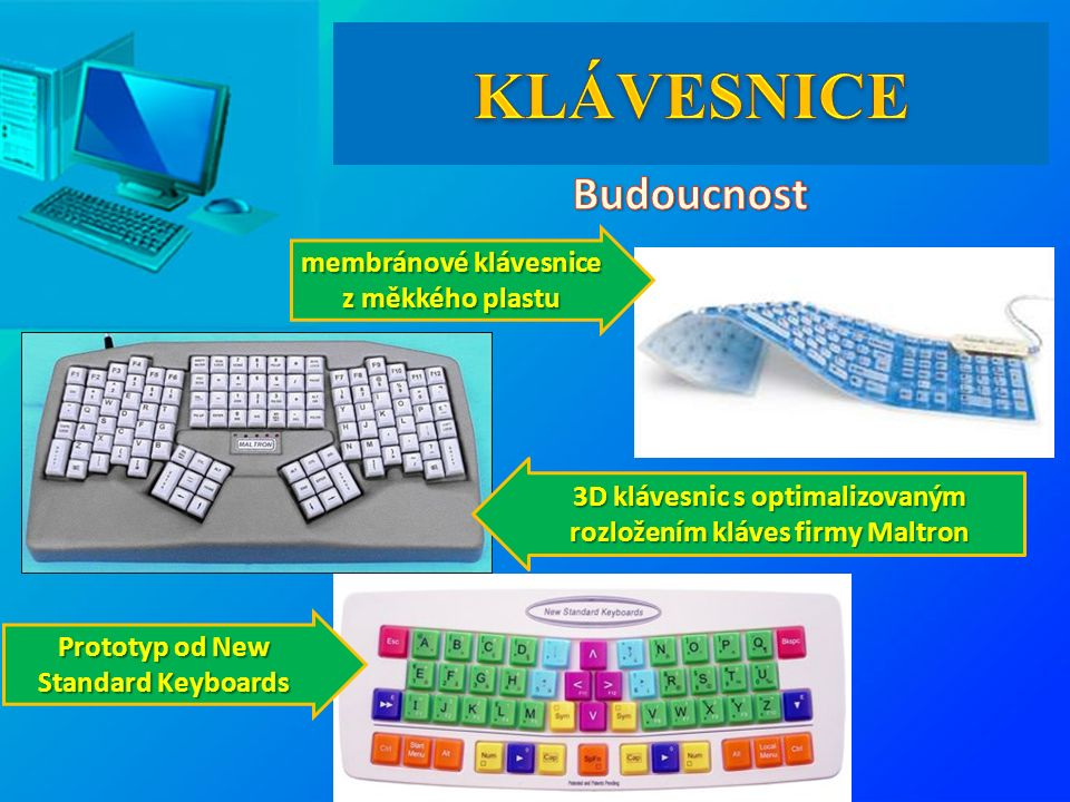 membránové klávesnice z měkkého plastu 3D klávesnic s optimalizovaným rozložením kláves firmy Maltron Prototyp od New Standard Keyboards