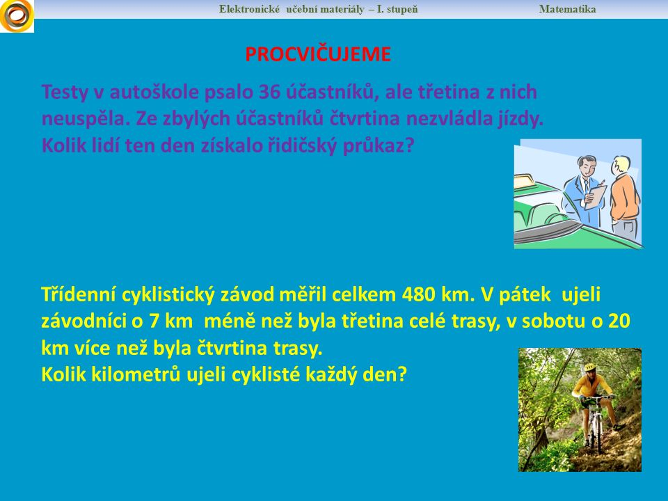 Elektronické učební materiály – I.stupeň Matematika PROCVIČUJEME Babička má ve sklepě 60 kompotů.