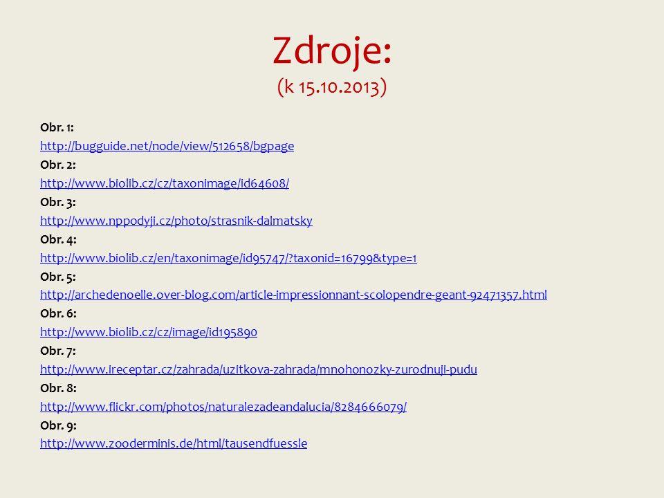 Zdroje: (k 15.10.2013) Obr. 1: http://bugguide.net/node/view/512658/bgpage Obr.