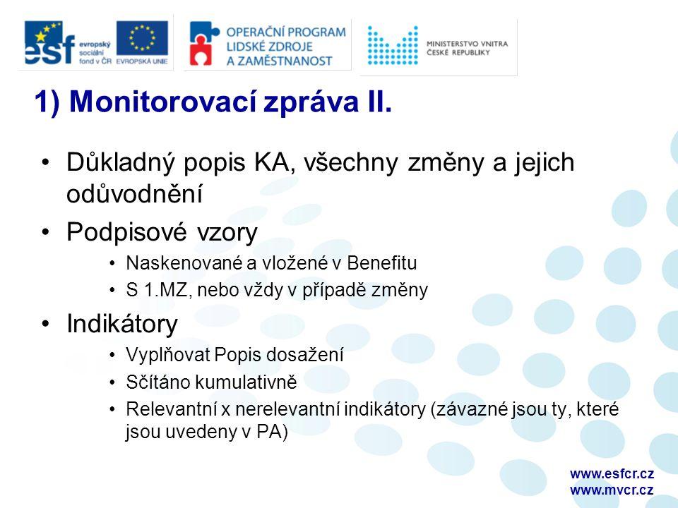 1) Monitorovací zpráva II.