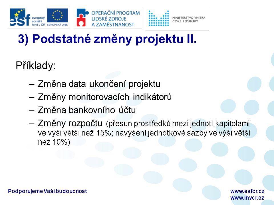 3) Podstatné změny projektu II.