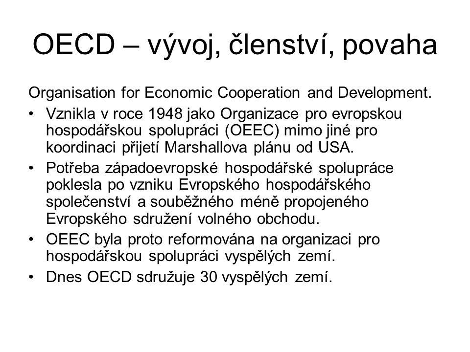 OECD – vývoj, členství, povaha Organisation for Economic Cooperation and Development.