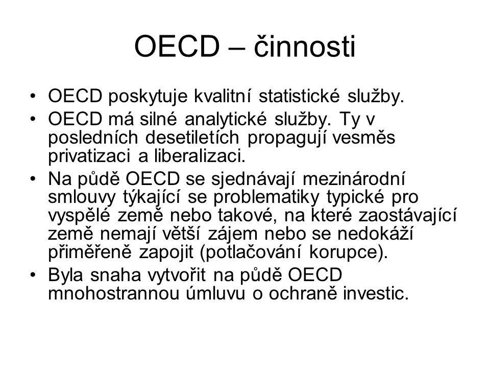 OECD – činnosti OECD poskytuje kvalitní statistické služby.
